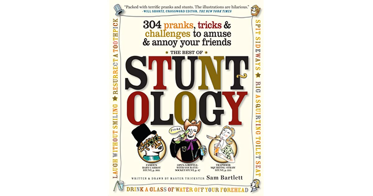 Best of Stuntology: 304 Pranks, Tricks Challenges to Amuse