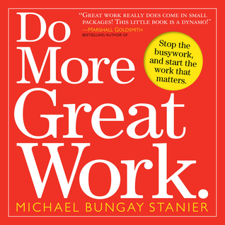 Do-More-Great-Work-Stop-the-Busywork-Start-the-Work-That-Matters
