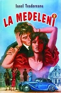 Drumuri La Medeleni 2 By Ionel Teodoreanu