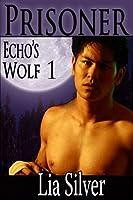 Prisoner (Werewolf Marines) (Echo's Wolf Book 1)
