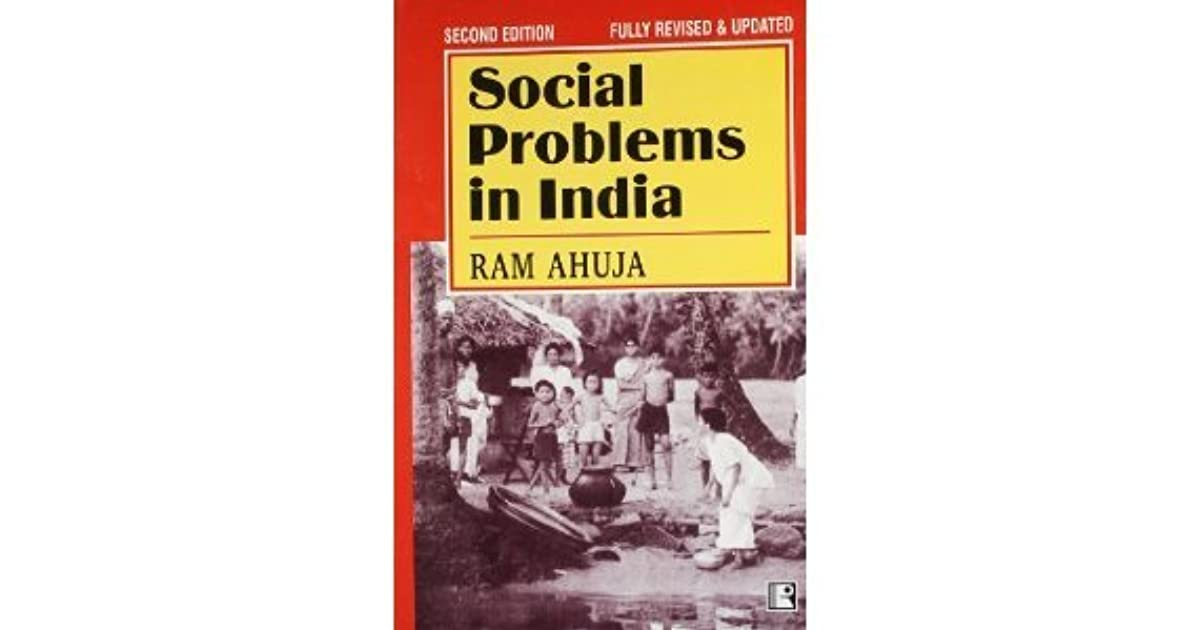 the most pressing social problem in indian society Social problems indian society maintains continuity with her remote past the social institutions such as varnashram, caste, joint family system and village communities emerged in the early phase of india society which are also responsible for several of the social problems in the modern period.