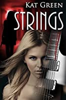 Strings (The Black Eagles Trilogy Book 1)