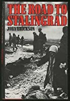 The Road To Stalingrad: Stalin's War With Germany