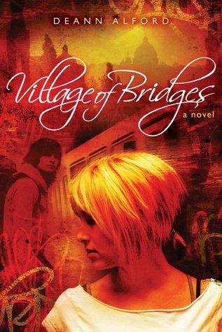 Village of Bridges Deann Alford