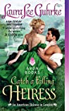 Catch a Falling Heiress (An American Heiress in London, #3)