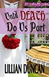 Until Death Do Us Part (Reggie & Dylan #2)