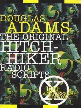 The Original Hitchhiker Radio Scripts