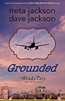Grounded (Windy City Neighbors #1)
