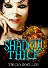 Shadow Thief (The Darkling Chronicles, #3)