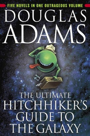 The Ultimate Hitchhiker's Guide to the Galaxy (Hitchhiker's Guide to the Galaxy, #1-5)