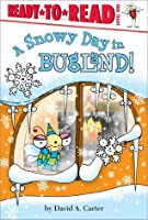 Snowy Day in Bugland! (Ready-to-Reads)