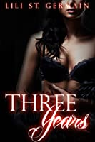 Three Years (Gypsy Brothers, #5)