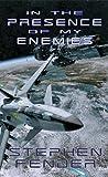 In The Presence Of My Enemies (Kestrel Saga #4)
