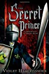 The Secret Prince (Knightley Academy, #2)