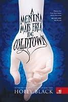 A Menina Mais Fria de Coldtown