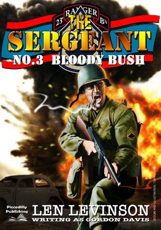 Bloody Bush (The Sergeant #3)