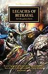 Legacies of Betrayal (The Horus Heresy #31)