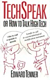 Tech Speak, or How to Talk High Tech