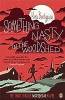 Something Nasty in the Woodshed (Charlie Mortdecai, #3)