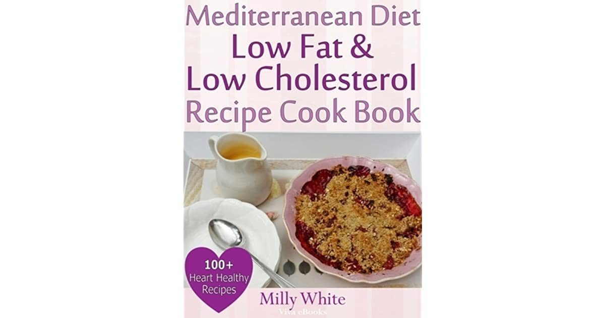 low cholesterol cookbook health plan meal plans and lowfat recipes to improve heart health