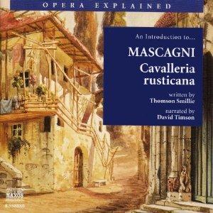 Cavalleria rusticana: Opera Explained