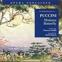 Madama Butterfly: Opera Explained