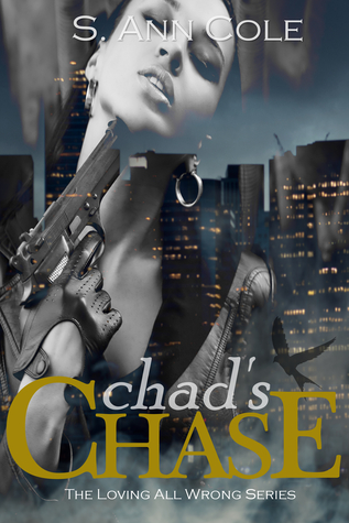 Chad's Chase (Loving All Wrong, #2)