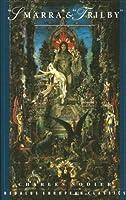 Smarra & Trilby (Dedalus European Classics)