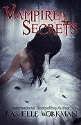 Vampire Secrets (Blood and Snow, #25)