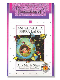 Ani salva a la perra Laika (Spanish Edition)