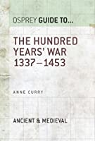 The Hundred Years' War 1337-1453 (Guide To...)
