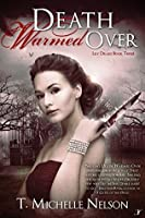 Death Warmed Over (Lily Drake Book 3)