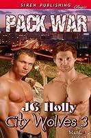Pack War (City Wolves 3)