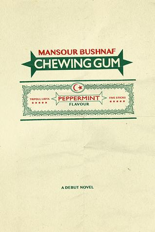 Chewing Gum by Mansour Bushnaf