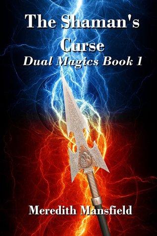 The Shaman's Curse (Dual Magics, #1)