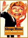 The Savage Mirror: The Art of Contemporary Caricature