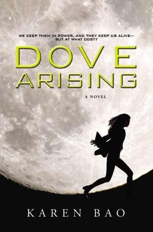 Dove Arising (Dove Chronicles, #1)