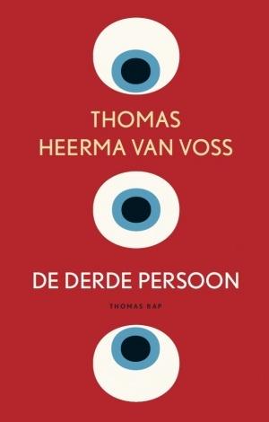 De derde persoon by Thomas Heerma van Voss