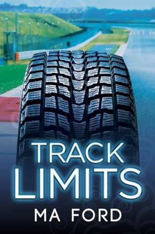Track Limits by M.A. Ford
