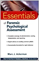 Essentials of Forensic Psychological Assessment (Essentials of Psychological Assessment)