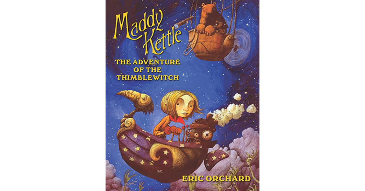 Maddy Kettle  The Adventure of the Thimblewitch by Eric Orchard 6585e38786