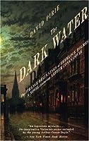 The Dark Water: The Strange Beginnings of Sherlock Holmes