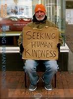 Seeking Human Kindness (Kindle Edition)