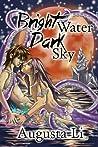Bright Water, Dark Sky