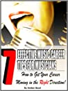 7 Effective Music Career Tips for Musicians !