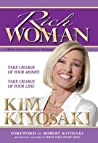 Rich Woman: A Book on Investing for Women, Take Charge Of Your Money, Take Charge Of Your Life
