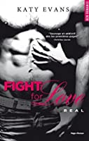 Fight for Love (Real, #1)