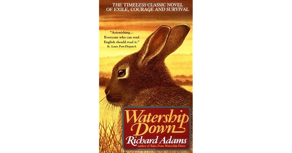 a review of the book watership down by richard adams Click to read more about watership down by richard adams librarything is a cataloging and social networking site for booklovers.