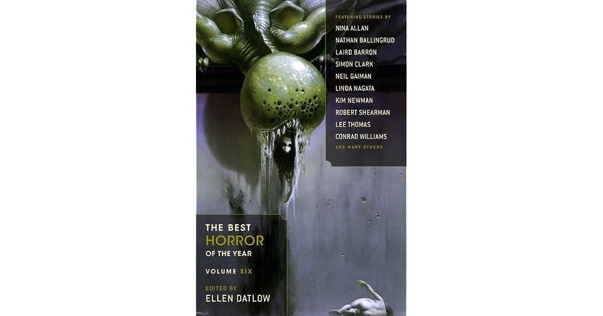The Best Horror Of The Year Volume Six By Ellen Datlow