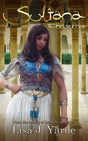 Sultana: The Bride Price (Sultana #4)